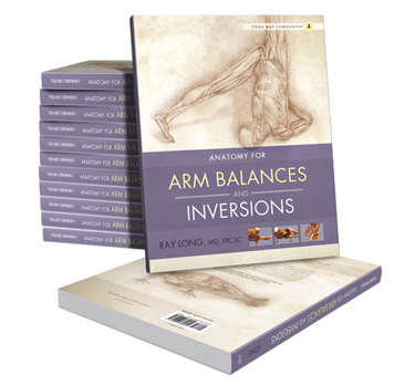 Anatomy for Arm Balances and Inversions