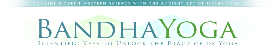 バンダヨガ科学キーがヨガの実践のロックを解除する